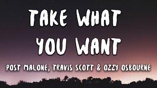Post Malone   Take What You Want Feat. Travis Scott & Ozzy Osbourne (Lyrics)