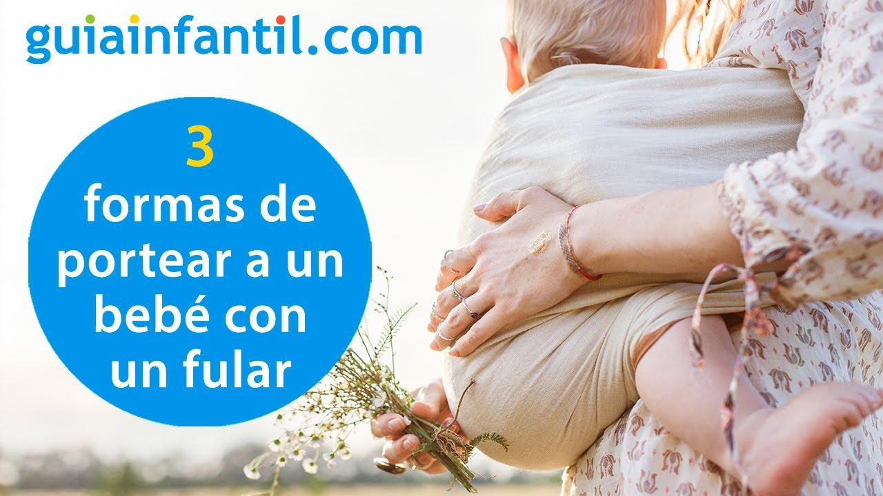 Sencillas y cómodas formas de portear a tu bebé con un fular