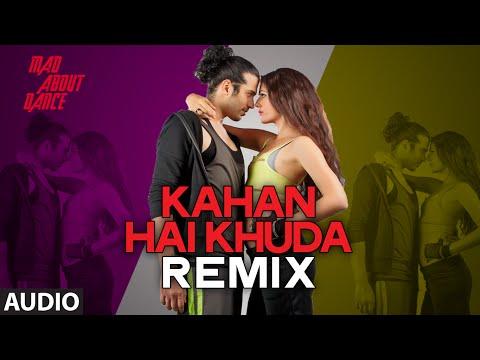 Kahan Hai Khuda (Remix)