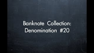 Banknote Collection: Denomination #20