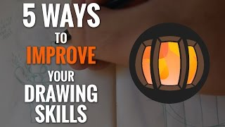 5 Tips for Better Drawing
