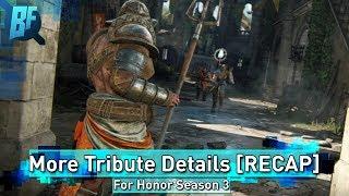 For Honor Season 3: More Tribute Details [Warrior's Den Recap]