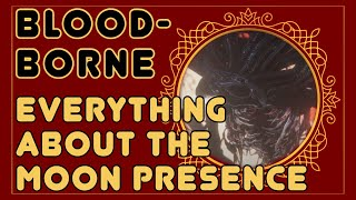 Everything About The Moon Presence  Bloodborne Lore With Jsf