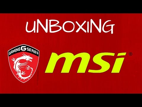 Unboxing Msi GE62 6QL Apache