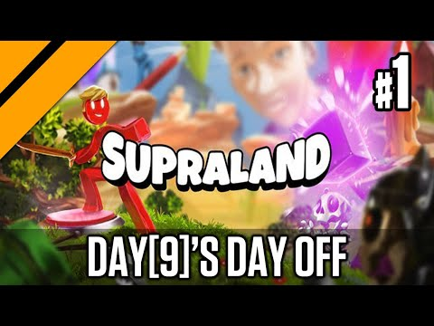 Day[9]'s Day Off - Supraland P1