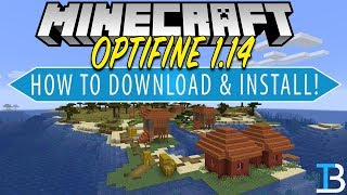 How To Download & Install Optifine in Minecraft 1.14