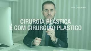 Cirurgia plástica é com cirurgião plástico!