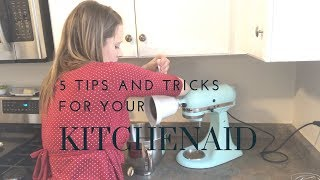5 Tips And Tricks For Your Kitchenaid