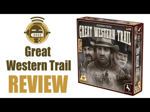 Great Western Trail game review on Demented Robot Games youtube channel
