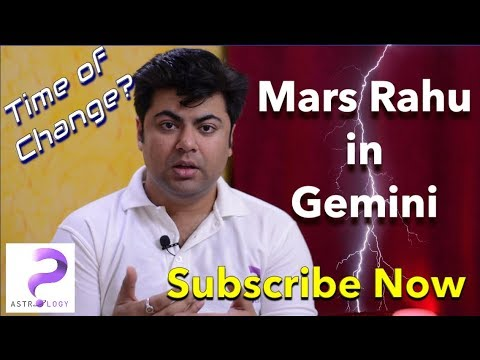 Mars Rahu Conjunction in Gemini in Vedic Astrology by Punneit ~ [Transit: May 7th to June 22]