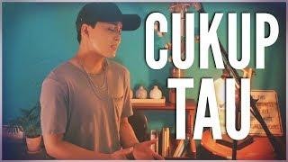Cukup Tau - Rizky Febian (Cover by: McKay)