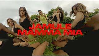 Jamule – Mamma Mia