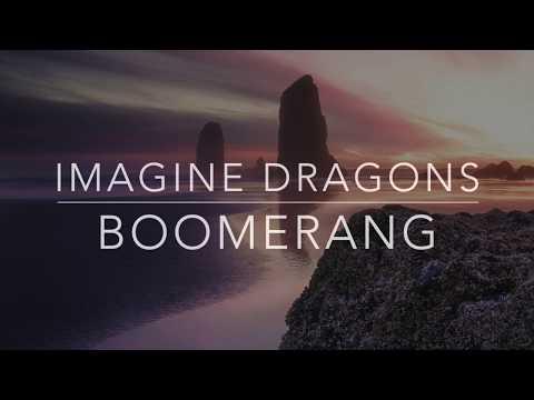 Imagine Dragons - Boomerang (Lyrics/Tradução/Legendado)