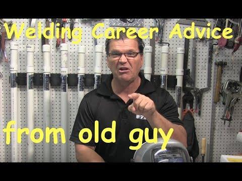 Welding Career Advice