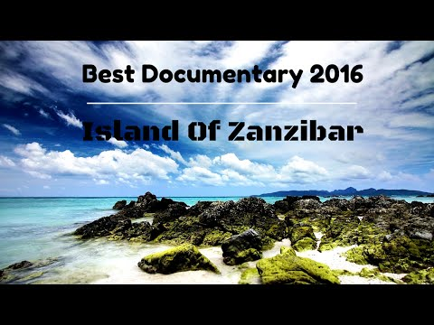 Video Best Documentary 2016  Island Of Zanzibar [Top Documentary]