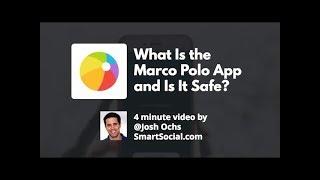 Marco Polo App Guide SmartSocial.com (Dangerous App)