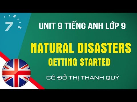 TIẾNG ANH 9- UNIT 9 - GETTING STARTED - TA7yrs