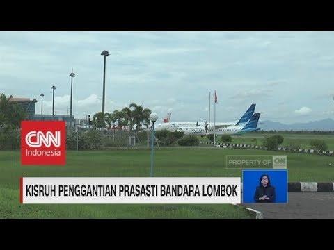 Kisruh Penggantian Nama Bandara Internasional Lombok