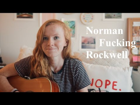 Norman fucking Rockwell - Lana Del Rey (cover)