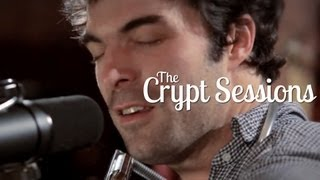 The Barr Brothers - Give The Devil Back His Heart // The Crypt Sessions