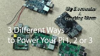 Raspberry Pi Power Options   3 Ways To Power Your Pi Or Other SBC (MEHS) Episode 44