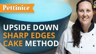 Upside Down Sharp Edges Cake Method