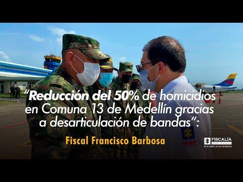 Fiscal Francisco Barbosa: Reducción del 50% de homicidios en Comuna 13 de Medellín