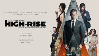 High-Rise - Official Trailer 3