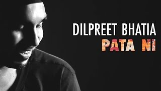 Pata Ni Ae Hunda - Acoustic - dilpreet.bhatia