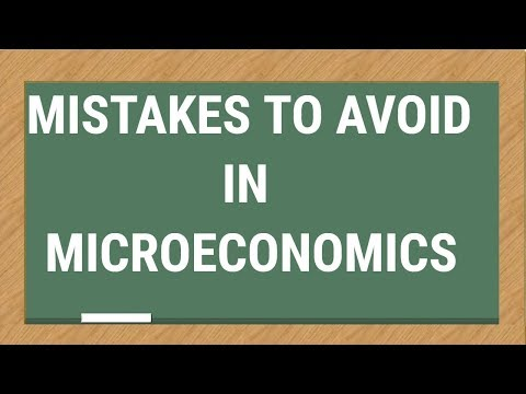 MISTAKES TO AVOID - MICROECONOMICS Class XII