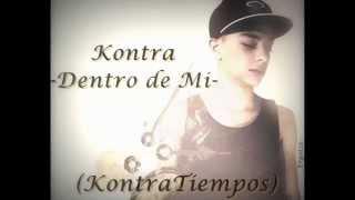 Kontra -Dentro de Mi -GuatemalaRap-