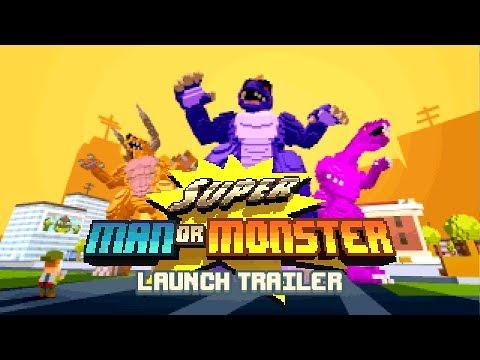 Super Man Or Monster - Launch Trailer thumbnail