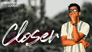 The Chainsmokers - Closer (cover by Jithesh Poojary)