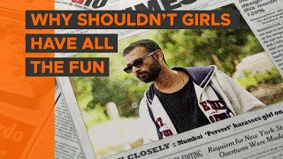 BYN : Why Shouldn't Girls Have All The Fun