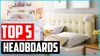 Top 5 Best Headboards In 2020 Reviews