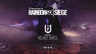 Rainbow Six Siege | Velvet Shell Main Music Theme