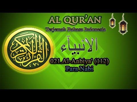 021 Al-Anbiya - terjemah bahasa indonesia