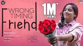 Wrong Timing Friend - Happy Friendship Day    Mahathalli    Tamada Media