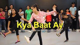 Kya Baat Ay Dance   Full Class Video   Harrdy Sandhu   Deepak Tulsyan Choreography