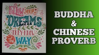 Follow Your Dreams🌟 - Buddha And Chinese Proverb #Dream #Quotes #Follow