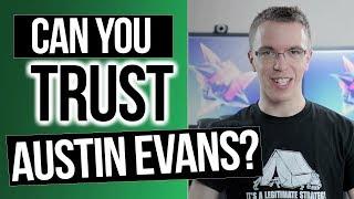 Can You Trust Austin Evans?   Painfully Honest Tech