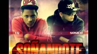 Sonico Y Yai - Soñandote (2013)