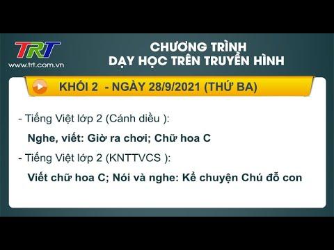 Lớp 2: Tiếng Việt (2 tiết)  - Dạy học trên truyền hình HueTV ngày 28/9/2021