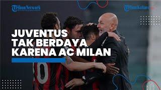 AC Milan Permalukan Juventus di Liga Italia, Tak Berdaya danTerancam Jadi Penonton Liga Champions