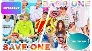 KPOP GAME   SAVE ONE DROP ONE [ BOYGROUP VS GIRLGROUP] *read Description*