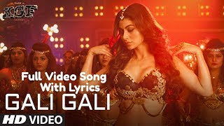 KGF: Gali Gali Lyrics Full Video Song | Neha Kakkar | Mouni Roy | Tanishk Bagchi Rashmi Virag