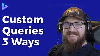 Custom Queries In WordPress