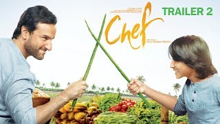 Chef Official Trailer 2 | Saif Ali Khan | Movie Release on October 6th, 2017