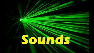 Laser Beam Sound Effects All Sounds