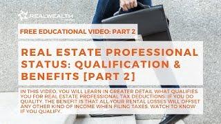 Real Estate Professional Status: Qualification & Benefits [Part 2]